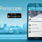 Périscope, l'application qui monte !